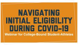 Webinar for Athletes: Navigating Eligibility during COVID-19